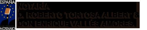 Notar�a Roberto Tortosa Albert & Enrique Vall�s Amores